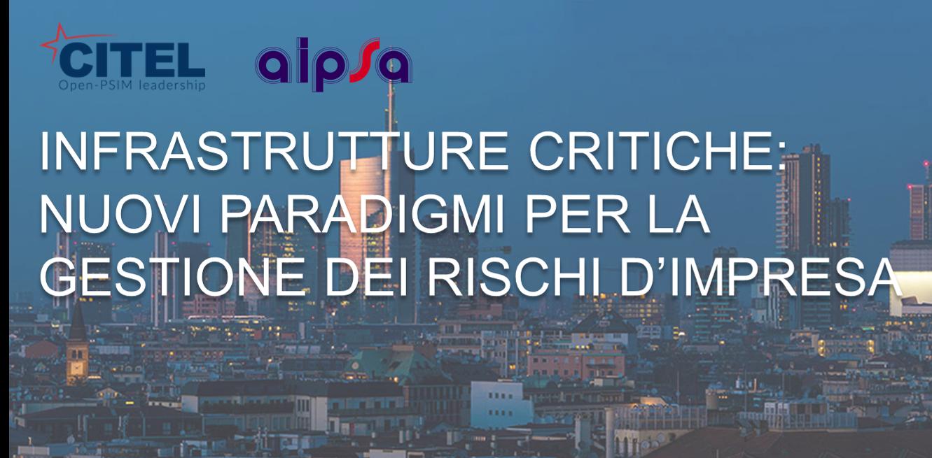 partecipa-alla-tavola-rotonda--infrastrutture-critiche-nuovi-paradigmi-per-la-gestione-dei-rischi-dimpresa